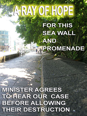 The section of the Esplanade Sea Wall and Promenade that will be destroyed if the Environment Minister allows the current plans to go through. If you were in this spot in a year's time, you might well find yourself standing in the foyer of a huge new bank.
